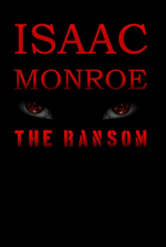 Isaac Monroe – The Ransom (2020)