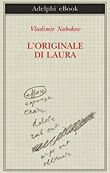Vladimir Nabokov – L'Originale di Laura (2015)