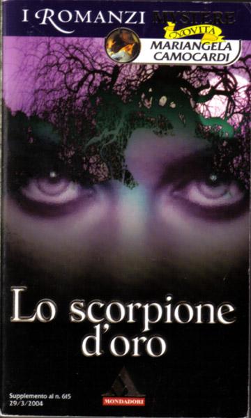 Mariangela Camocardi - Lo scorpione d'oro (2004)