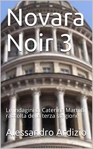 Alessandro Ardizio -- Novara Noir  vol.3  (2019)