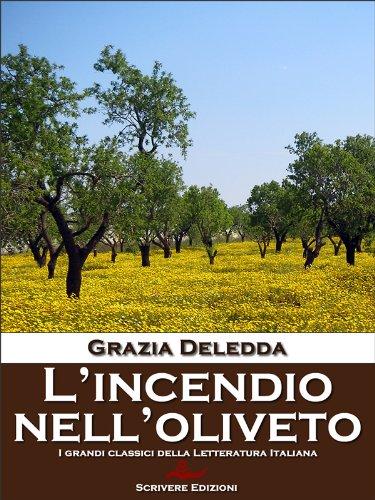 Grazia Deledda - L'incendio Nell'oliveto (2015)